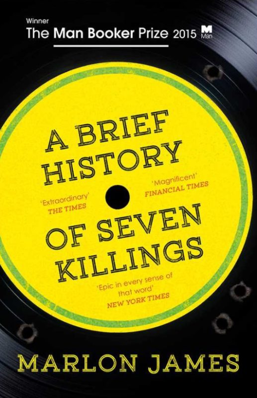 Marlon James - A History of Seven Killings