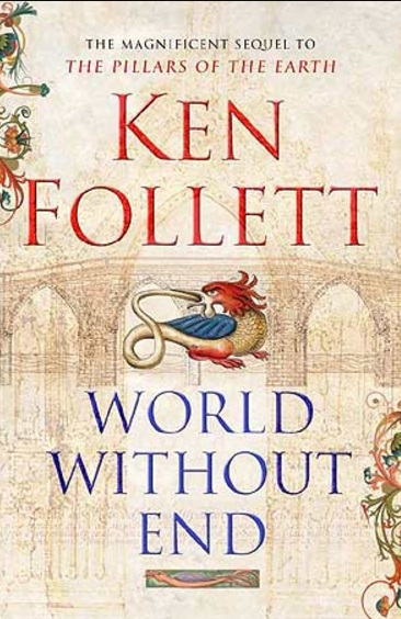 Ken Follett - World Without End